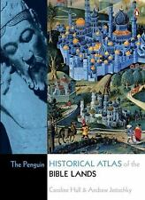 The Penguin Historical Atlas of the Bible Lands by Brian Capper, Andrew...