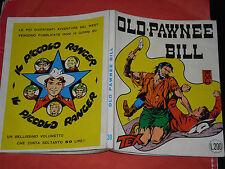 TEX GIGANTE LIRE 200 N°30-old pawnee bill 1962-RETRO piccolo ranger-non spillato