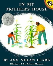In My Mother's House by Ann Nolan Clark (1992, Paperback, Reprint)