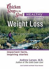 Chicken Soup For The Soul Healthy Living: Weight Loss (Chicken Soup for the Soul
