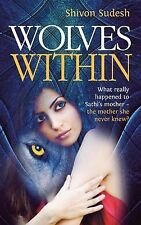 Wolves Within: What really happened to Sathis mother - the mother she never knew