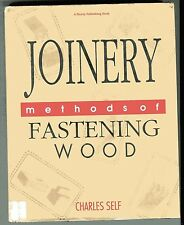 JOINERY methods of fastening wood Charles Self HB/DJ 1991 Illustrated