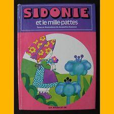SIDONIE ET LE MILLE-PATTES  Jacqueline Saussus 1980