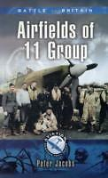 11 Group in the Battle of Britain by Peter Jacobs (Paperback, 2005)