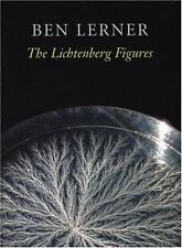 Hayden Carruth Award for New and Emerging Poets: The Lichtenberg Figures by...