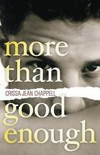 NEW - More Than Good Enough by Chappell, Crissa-Jean
