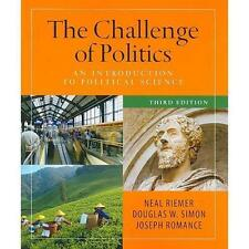 The Challenge of Politics: an Introduction to Political Science, 3rd Edition...