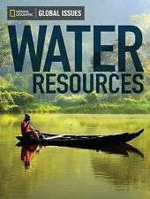 Global Issues: Water Resources (on level) by National Geographic Learning