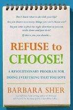 Refuse to Choose!: A Revolutionary Program for Doing Everything That You Love, B