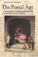 The Postal Age: The Emergence of Modern Communications in Nineteenth-C-ExLibrary