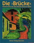 Fachbuch Die Brücke, Meisterwerke aus dem Brücke-Museum, BILLIGER statt 51€ NEU