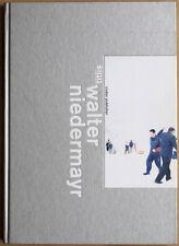 Walter NIEDERMAYR. Titlis. Codax publisher, 2004. E.O.