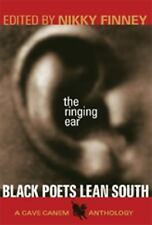 Cave Canem Poetry Prize: The Ringing Ear : Black Poets Lean South (2007,...