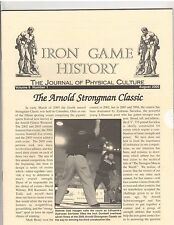 Iron Game History Bodybuilding Magazine Arnold Strongman Classic 8-05 vol 9 #1