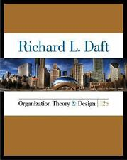 Organization Theory and Design (US HARDCOVER 12E; ISBN-13: 9781285866345)