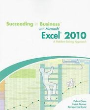 Succeeding in Business with Microsoft  Office Excel  2010: A Problem-Solving