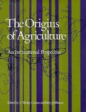 THE ORIGINS OF AGRICULTURE: An International Perspective (Smithsonian Series in