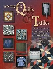 Antique Quilts & Textiles: A Price Guide to Functional and Fashionable-ExLibrary