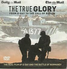 THE TRUE GLORY - FROM D-DAY TO THE FALL OF BERLIN = PROMO = RUNTIME 4 1/2 HOURS