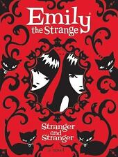 Emily the Strange: Stranger and Stranger by Reger, Rob, Gruner, Jessica