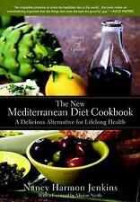 The New Mediterranean Diet Cookbook : A Delicious Alternative for Lifelong...