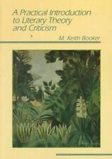 A Practical Introduction to Literary Theory and Criticism by M. Keith Booker...