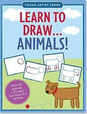 Learn to Draw... Animals! : Easy Step-By-Step Drawing Guide (2014, Book, Other)