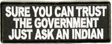 Sure You Can Trust The Government Ask An Indian Motorcycle Biker Patch PAT-2337