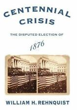 Centennial Crisis: The Disputed Election of 1876-ExLibrary