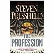 The Profession : A Thriller by Steven Pressfield (2012, Paperback)