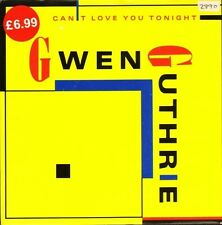 """GWEN GUTHRIE can't love you tonight/the surgeon general's funky 4/4 beat 7"""" PS"""
