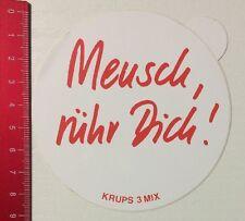 Aufkleber/Sticker: Krups 3 Mix - Mensch Rühr Dich (01051650)