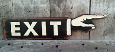 EXIT POINTING FINGER HAND METAL INDUSTRIAL RUSTIC THEATER CINEMA TRAIN WALL SIGN