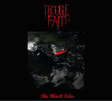 TROUBLE FAIT The Black Isles CD Digipack 2016