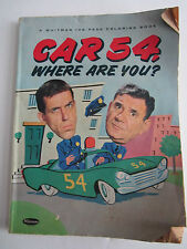 1962 CAR 54 WHERE ARE YOU COLORING BOOK - TUB RH -2