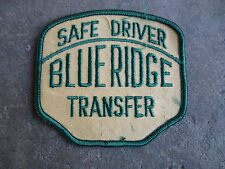 vintage Blue Ridge Transfer safe trucking  truck trucker driver driving Patch