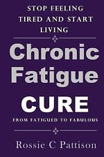 Nutrition and Health: Chronic Fatigue Syndrome Cure : From Fatigued to...