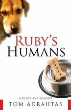 Ruby's Humans: A Dog's-Eye Memoir-ExLibrary