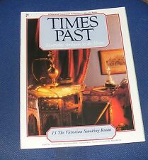 TIMES PAST ISSUE NO.13 - THE VICTORIAN SMOKING ROOM