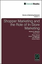 Shopper Marketing and the Role of In-Store Marketing by Dhruv Grewal