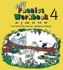 JOLLY PHONICS - WORKBOOK 4 - ai j oa ie ee or, 24 pages, Sue Lloyd, 1870946545