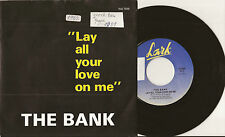 """SP 7"""" THE BANK (ABBA) - Lay all your love on me -NM/MINT - Lark INS 7586 BELGIUM"""