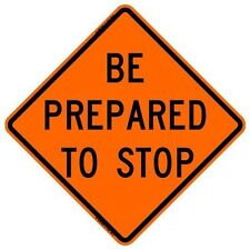 """BONE SAFETY BE PREPARED TO STOP (48"""") Roll-Up Sign with Ribs..HIGH INTENSITY REF"""