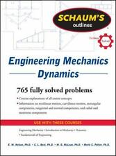 Schaum's Outline of Engineering Mechanics Dynamics by Merle Potter, W. G....