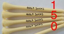 """GOLF SUCKS"" (150) Bamboo 3 1/4"" Neutral Color Golf Tees"