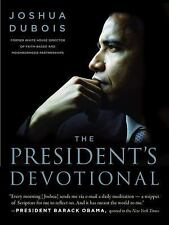 The President's Devotional : The Daily Readings That Inspired President Obama...