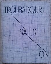 Troubadour Sails On by B J Klitgaard (Seeley Service, 1938) Sailing, Waterways