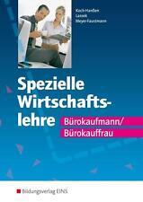 Spezielle Wirtschaftslehre Bürokaufmann/Bürokauffrau Lehr-/Fachbuch