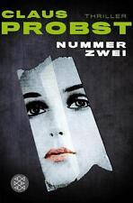 Nummer Zwei - Thriller von Claus Probst (2014, Taschenbuch) UNGELESEN