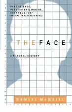The Face : A Natural History by Daniel McNeill (2000, Paperback)